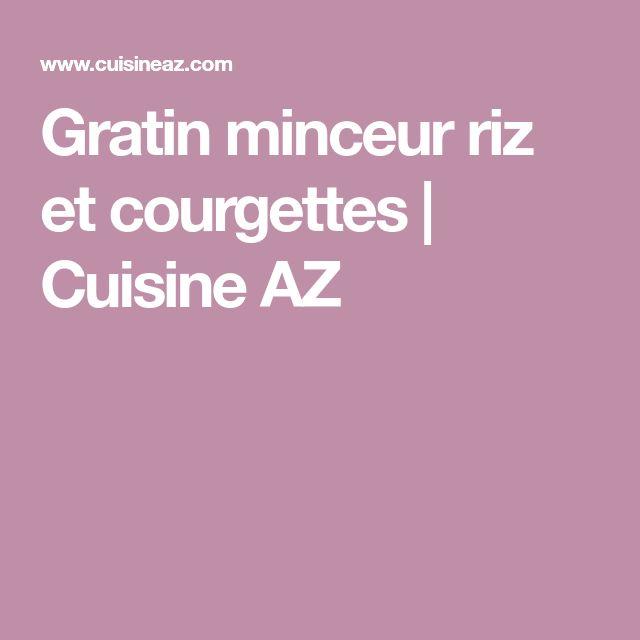 Gratin minceur riz et courgettes   Cuisine AZ