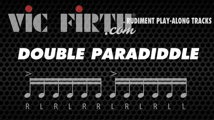 Double Paradiddle: Vic Firth Rudiment Playalong