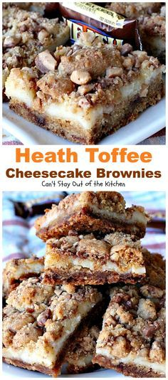Heath Toffee Cheesecake Brownies has a cookie dough layer with toffee bits & a cheesecake layer topped with more toffee bits.