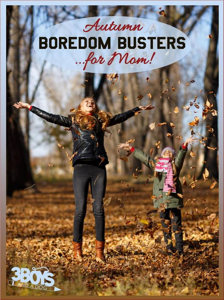 Fall Edition of Weekend Boredom Busters for Mom