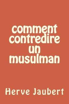 Telecharger Gratuits Comment contredire un musulman ePub, PDF, Kindle, AudioBook…