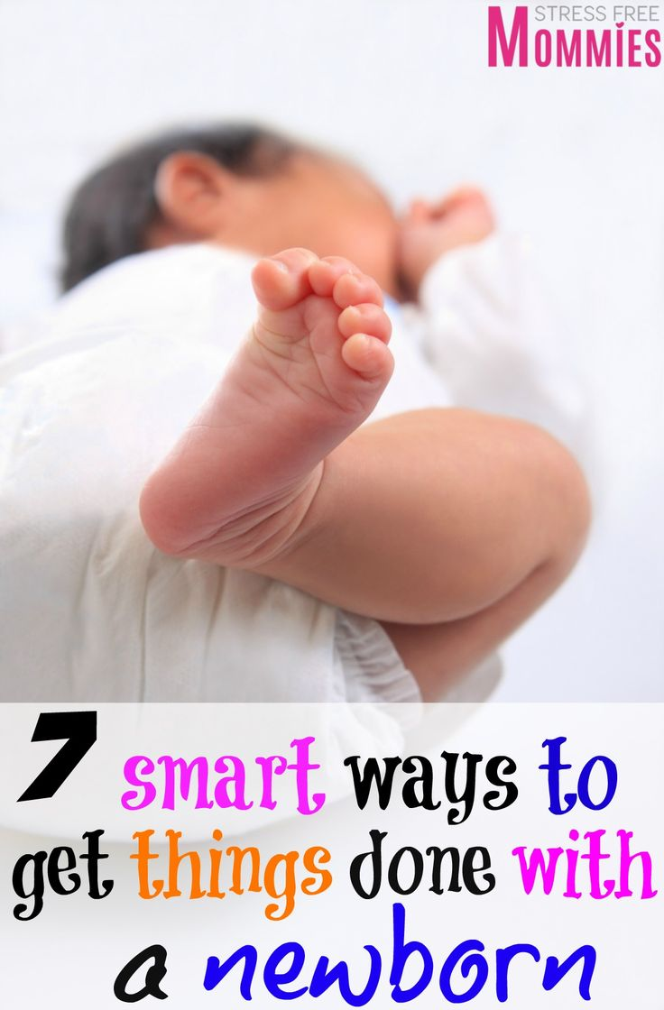 7 smart ways to get things done with a newborn- This article is super helpful for moms who want to find easy ways to get things done around the house while taking care of their newborn baby. Simple tips with effective results, a must read for all moms with newborns. Pin now!