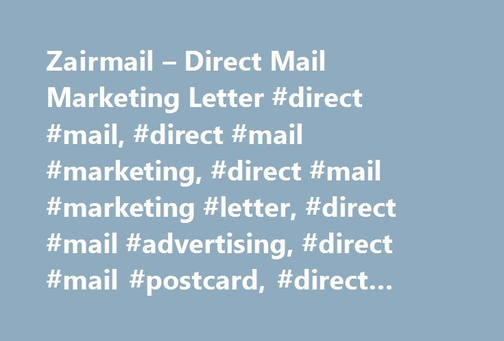Zairmail – Direct Mail Marketing Letter #direct #mail, #direct #mail #marketing, #direct #mail #marketing #letter, #direct #mail #advertising, #direct #mail #postcard, #direct #mail #snap #pack http://columbus.remmont.com/zairmail-direct-mail-marketing-letter-direct-mail-direct-mail-marketing-direct-mail-marketing-letter-direct-mail-advertising-direct-mail-postcard-direct-mail-snap-pack/  # and entrepreneurs of all types. We also can help you with extended services such as direct mail…