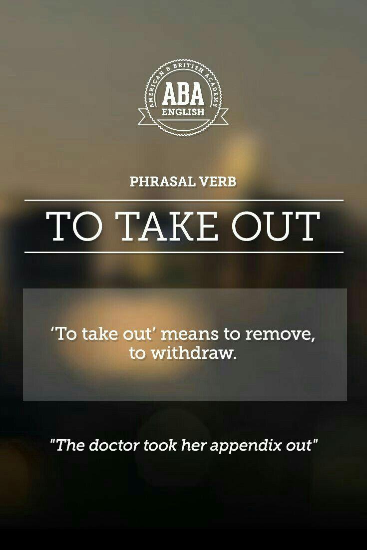 """ABA English - Phrasal Verbs """"to take out"""""""