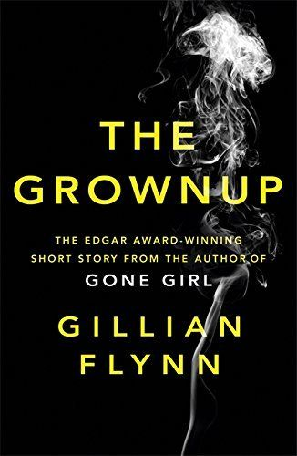 """The Grownup - Gillian Flynn.  When charlatan """"psychic"""" visits a clients Victorian home to find the source of her terror and grief and help fix her teenage stepson they are soon forced to confront the truth about ghosts.  An Egar award winning short story.  Read November 2015"""
