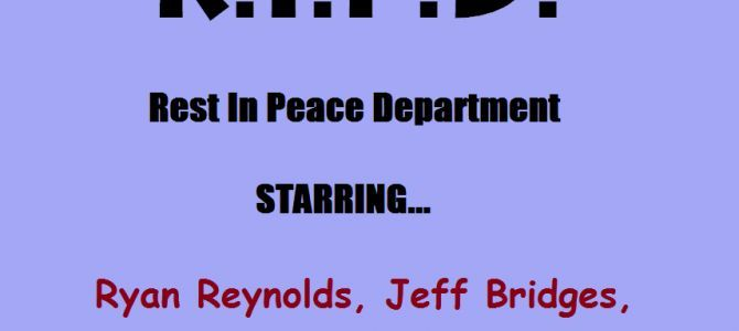 R.I.P.D. Movie - the only time you will probably ever see Jeff Bridges riding Ryan Reynolds...