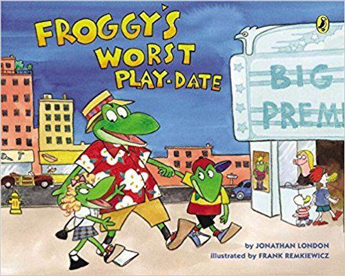 Froggys Worst Playdate Jonathan London Frank Remkiewicz 9780142422298 Amazon