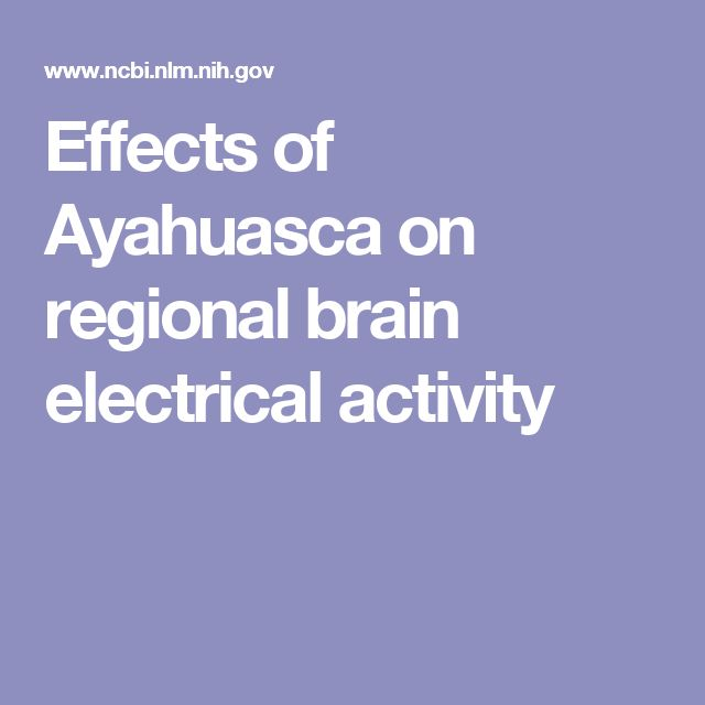 Effects of Ayahuasca on regional brain electrical activity