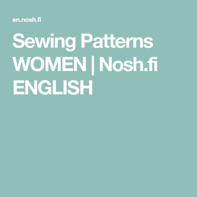Sewing Patterns WOMEN | Nosh.fi ENGLISH