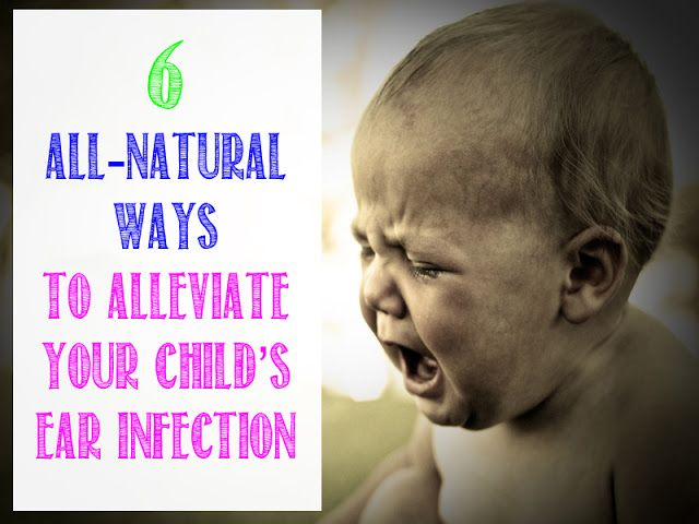 6 All Natural Ways to Alleviate Your Child's Ear Infection