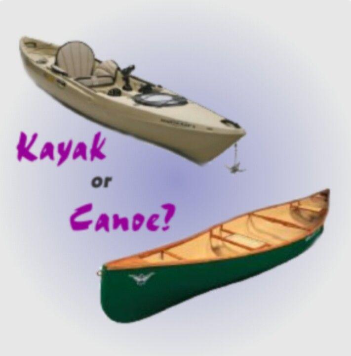 Pinterest the world s catalog of ideas for Canoe vs kayak fishing