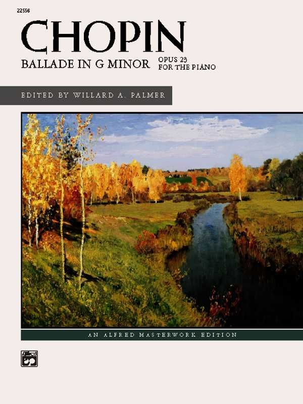 Chopin Ballade in G Minor: Opus 23 for the Piano