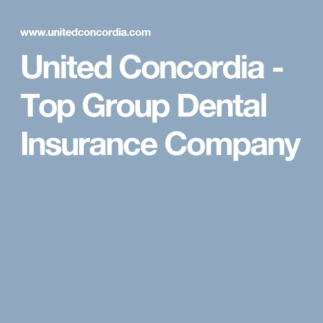 United Concordia - Top Group Dental Insurance Company