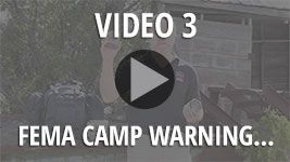 Bonus Survival Video 3 - FEMA Camp Warning