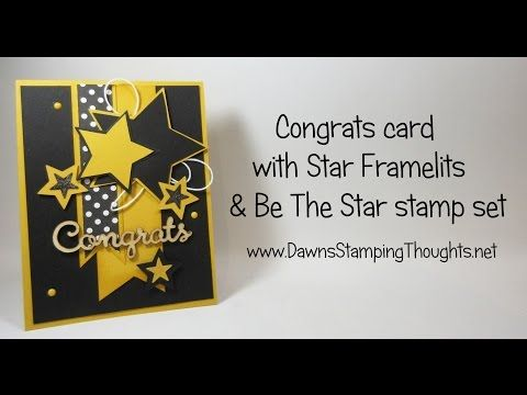 Congrats card using Star Framelits & Be The Star stamp set from Stampin'Up! - YouTube