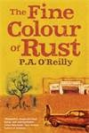 The Fine Colour of Rust by Paddy O'Reilly is set in an Australian country town. It is laugh out loud funny in parts, but tender & wry in others. Truly very good