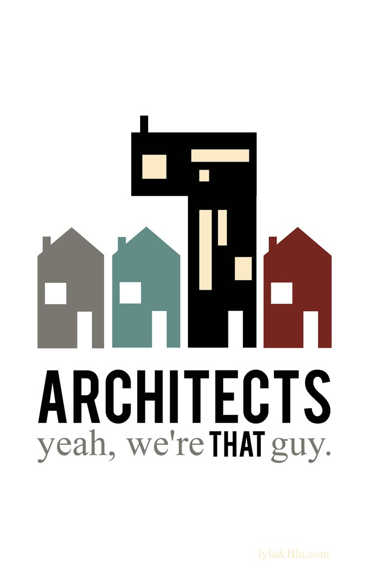 architects: Guys Architectureawesom, Building, Architecture Posters Layout, Landscape Architecture, Pin Today, Archie Inspiration, Architecture Awesome, Funny Architecture Quotes, Architects Funny