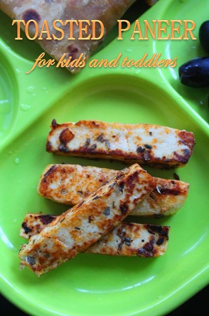 Toasted Paneer For Kids Toddlers Toddler Food RecipesFinger
