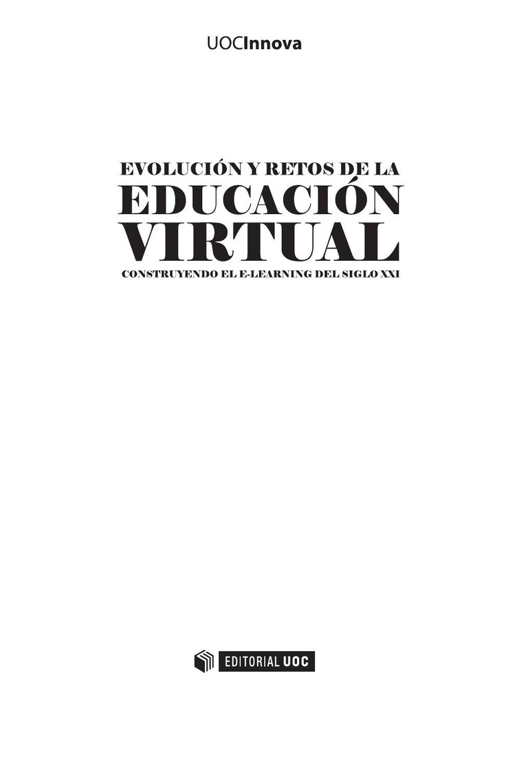 Evolucion y retos de la educacion virtual