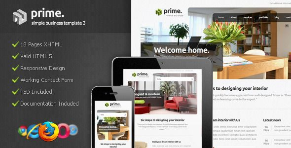 Prime - Simple Business Template 3   Created: 21December11 LastUpdate: 9October12 Columns: 2 CompatibleBrowsers: IE8 #IE9 #Firefox #Safari Documentation: WellDocumented HighResolution: No Layout: Fixed ThemeForestFilesIncluded: LayeredPSD #HTMLFiles #CSSFiles #JSFiles Tags: business #clean #corporate #elegant #minimalist #personal #simple #themeforest