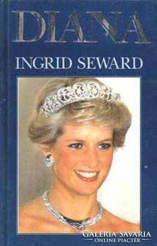 Ingrid Seward: DIANA