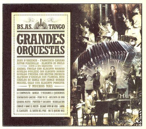 Buenos Aires Tango: Grandes Orquestas [CD]