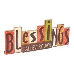 """Blessings Fall Everyday Attached Blocks Word Sign, 16""""     $9.99"""