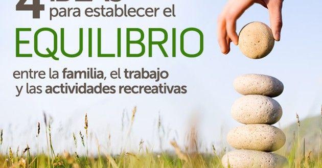 Cuatro ideas para establecer equilibrio entre la familia, el trabajo y las actividades recreativas