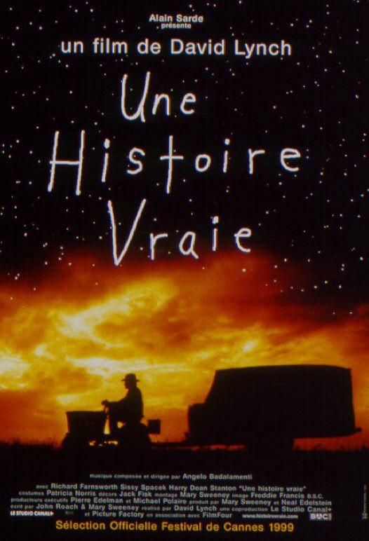 Une histoire vraie (The Straight Story) est un film américain, britannique et français réalisé par David Lynch et sorti en 1999.
