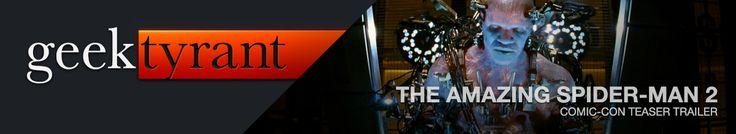 AMAZING SPIDER-MAN 2 Comic-Con Teaser Trailer! — GeekTyrant