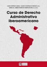 Curso de derecho administrativo iberoamericano /  María del Carmen Rodríguez Martín-Retortillo