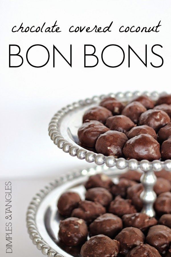 Dimples and Tangles: CHOCOLATE COVERED COCONUT BON BONS