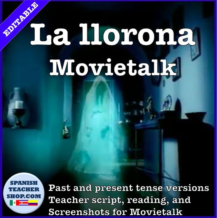 La Llorona MovieTalk: Present and Past Tense story