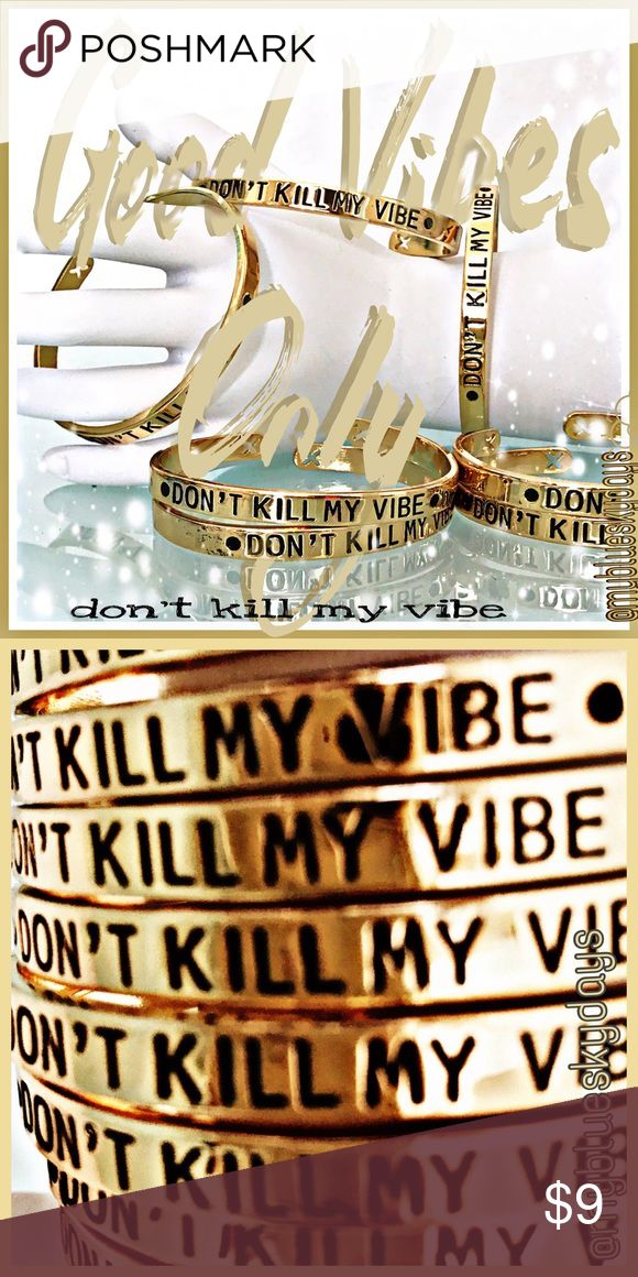 ⭐️DONT KILL MY VIBE!! Bracelet⭐️ Don't Kill My VIBE Bracelet . We all have been there ....we're having a blue sky day..and here comes a letter, a neg. bank balance, the ex and his new gf, a boss with bad news...or that certain someone who is a killer of all good vibes!! Wear this and protect yourself!! Its ant anti- negative vibes killer!!  Gift one to a friend who gets it!! For a woman or a man!! Available in silver as well!! Mix and Match,BUNDLE and save!! Thanks!😊✌🏼️💗 @mybkueskydays…