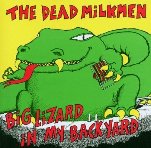 """Dead Milkmen """"Big Lizard In My Backyard"""" CD"""