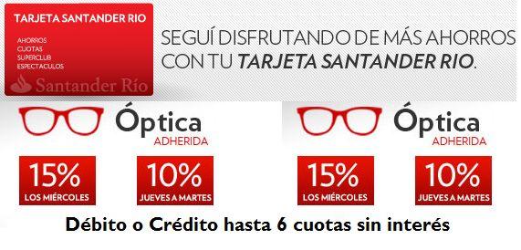 CoFaust- Moda: Descuento en óptica Santander Rio. Miercoles 15% y de jueves a martes 10% y seis cuotas sin interes