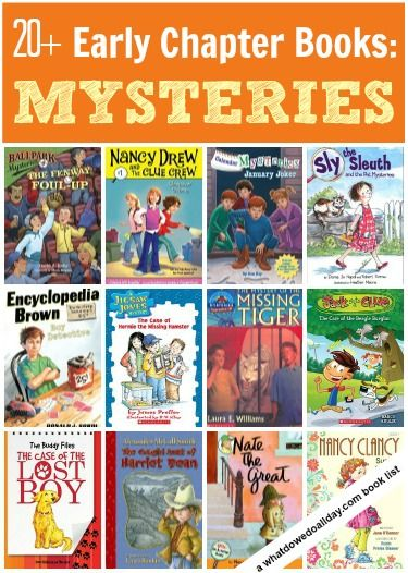 First chapter books for early readers ages 5-9: mystery books and detective stories. Heather, I little early for this list, but a good list to have. :)