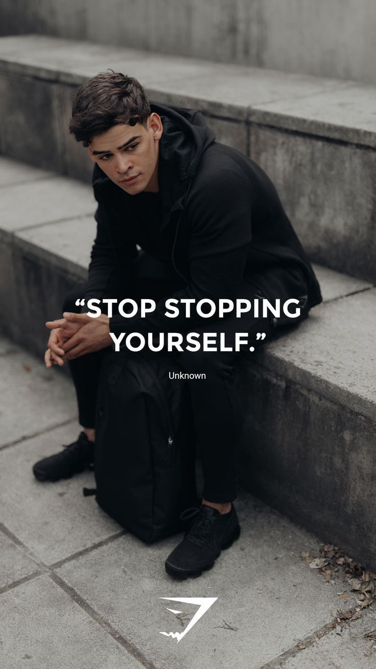 Stop stopping yourself  Unknown. #Gymshark #Quote #Motivational – #Gymshark #MOT…