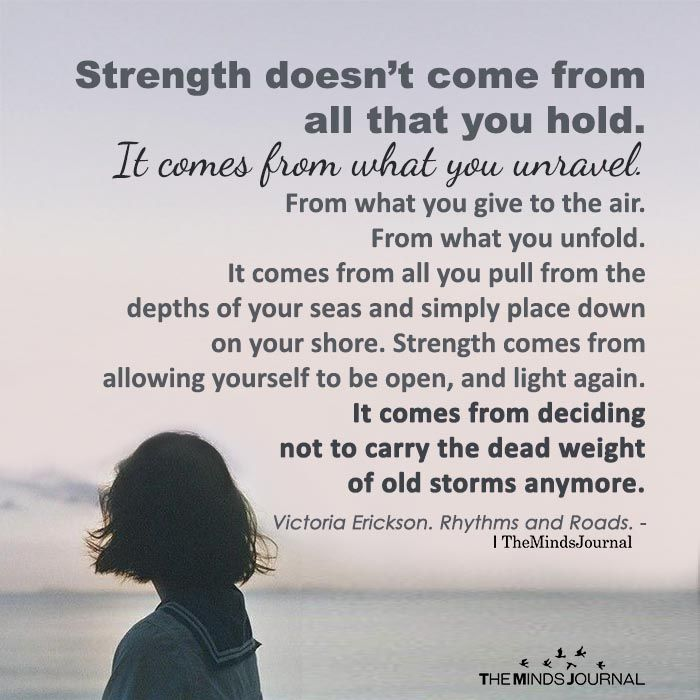 Strength Doesn T Come From All That You Hold Reflection Quotes Inspirational Phrases Inspirational Quotes