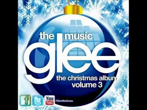 The First Noel - Glee Cast - Glee: The Christmas Album Volume 3