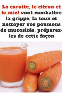 La carotte, le citron et le miel vont combattre la grippe, la toux et nettoyer vos poumons de mucosités, préparez-les de cette façon #grippe #citron #toux #miel #poumons #mucosités