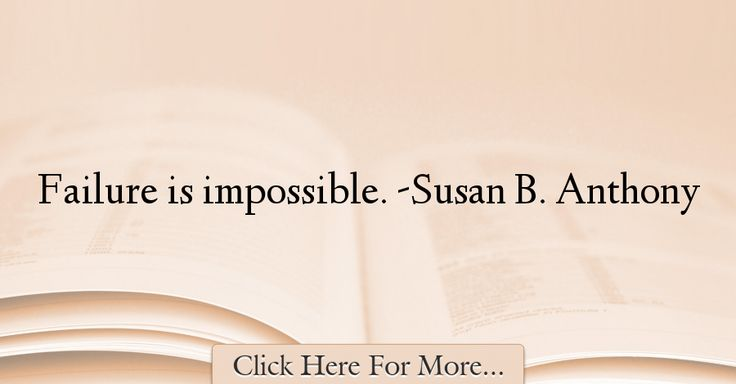 Susan B. Anthony Quotes About History - 33923