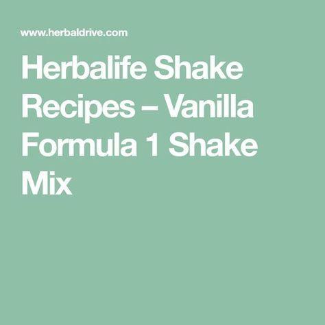 Herbalife Shake Recipes – Vanilla Formula 1 Shake Mix