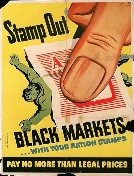 Stamp out black markets...  US Office of Price Administration  1943