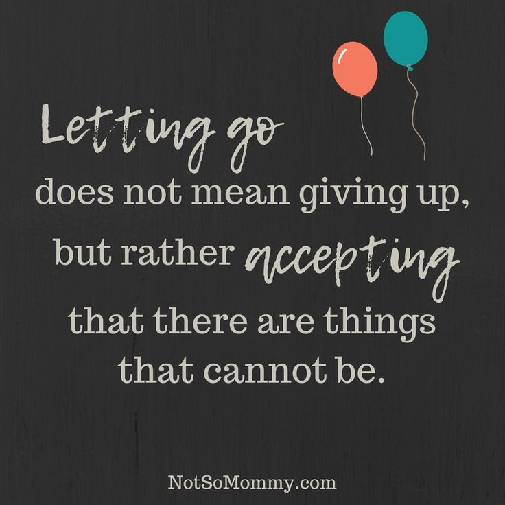 Giving up and letting go are very different... | Read the full blog at Not So Mommy... | Childless not by choice | Childless Perspective | Childless Truths | Childless Woman | Childless Quotes | Childless Articles | Childless Couple | Childless Thoughts | Childless Families | Childless Relationships | Quotes about change | Quotes about moving on | Overcoming Infertility | Infertility Struggles | Infertility Truths | Infertility Blog | Infertility Stories
