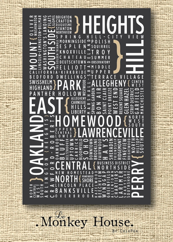 Pittsburgh  Neighborhoods on Etsy, $25.00 - want this for my basement!