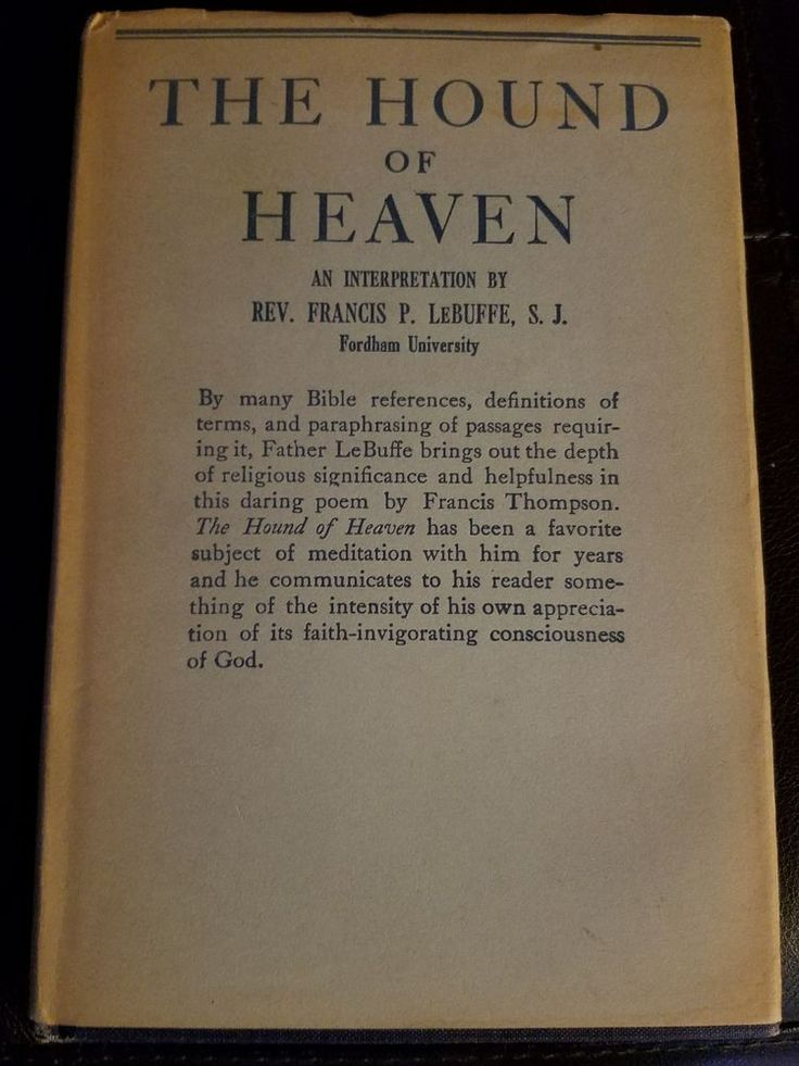 125 best spiritual gifts images on pinterest book books and faith the hound of heaven an interpretation francis p lebuffe 1947 hardcover negle Gallery