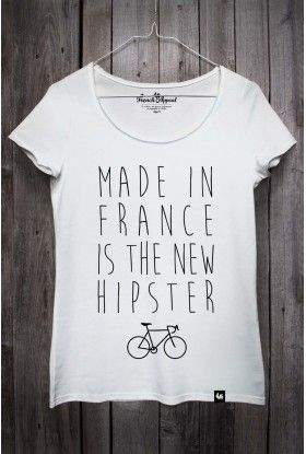 """T-shirt """"Made in France is the new hipster"""" -French Appeal"""