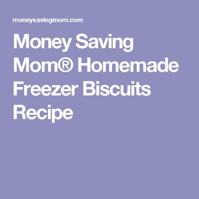 Money Saving Mom® Homemade Freezer Biscuits Recipe
