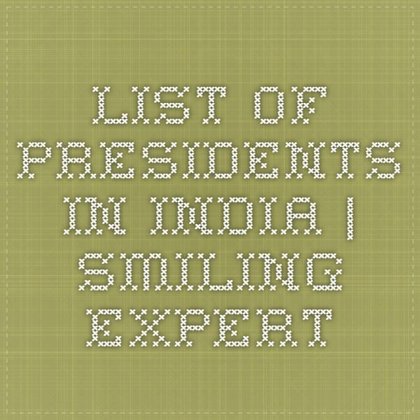 List of Presidents in India | Smiling Expert